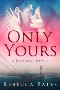 Cover of R. Bates novel Only Yours