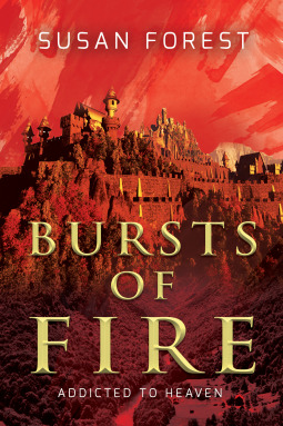 Bursts of Fire by Susan Forest