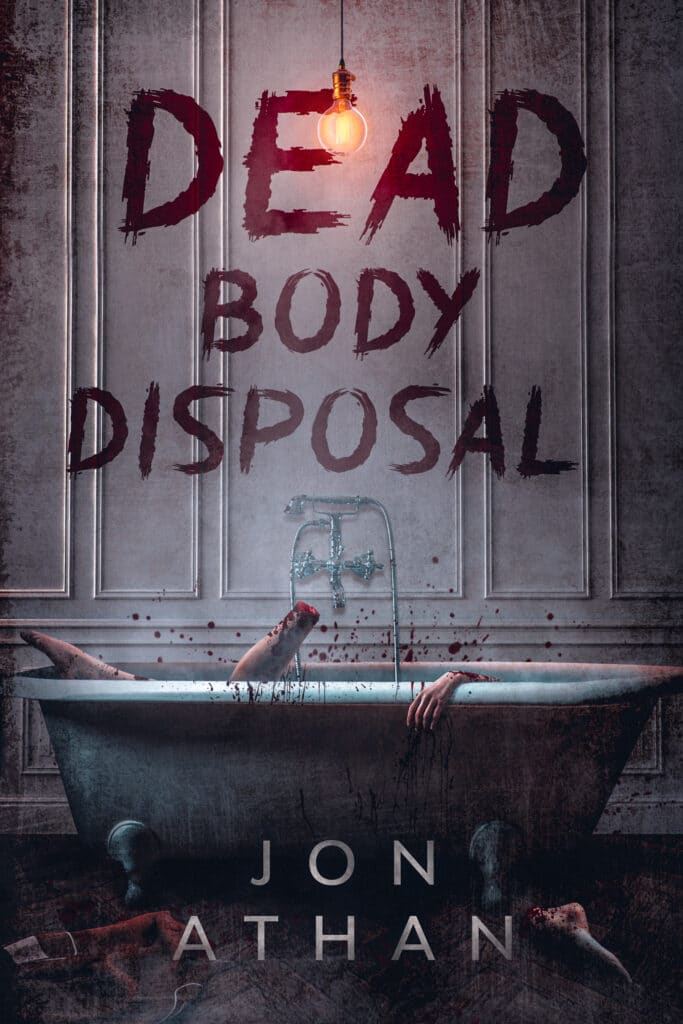 Horror & Thriller book cover Dead Body Disposal