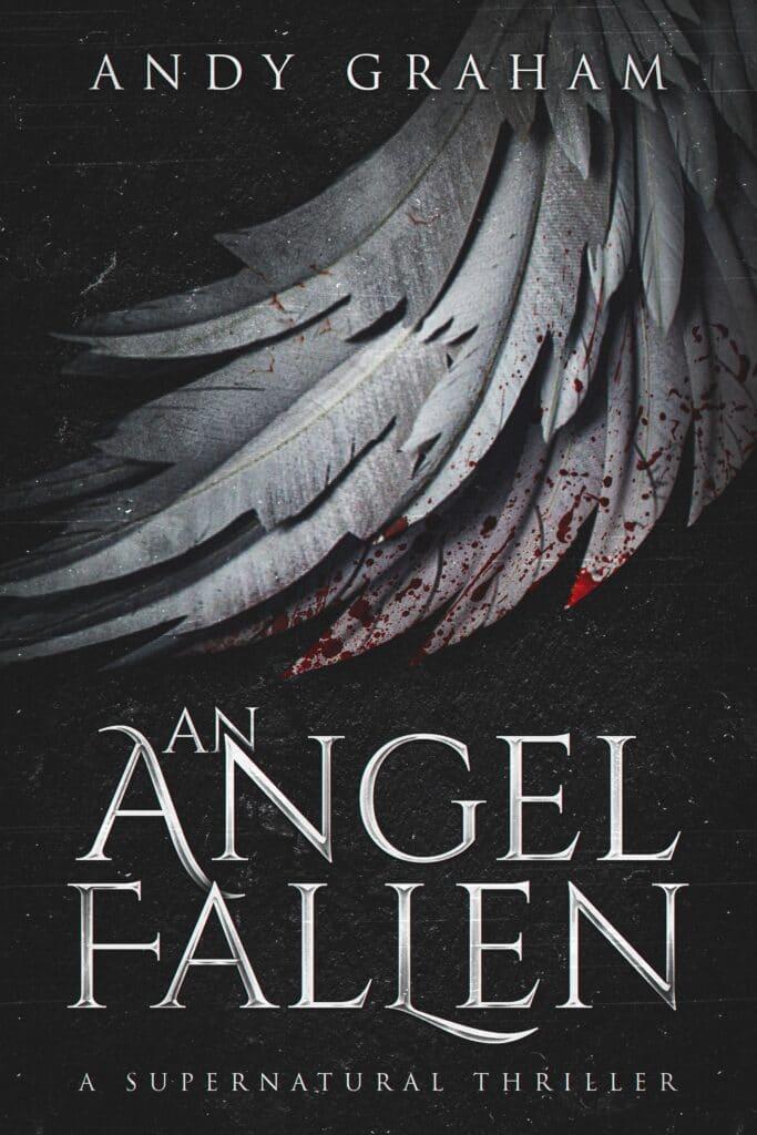 An Angel Fallen Horror & Thriller book cover