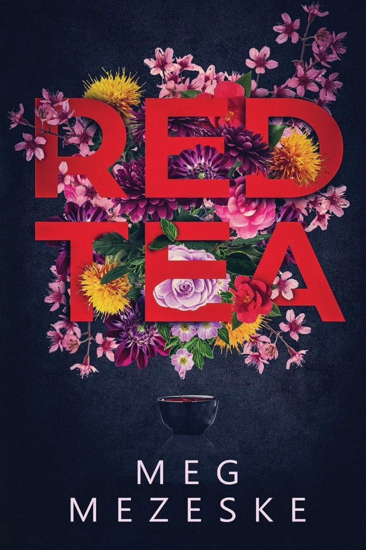 """Red Tea"" by Meg Mezeske"