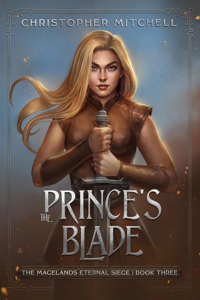 """The Prince's Blade"" by Christopher Mitchell"