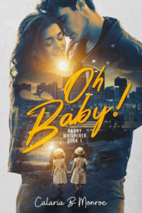 Calaria B Monroe's Oh Baby! as an example of romance book cover