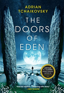 Sci fi book cover design example the Doors of Eden by Adrian Tchaikovsky