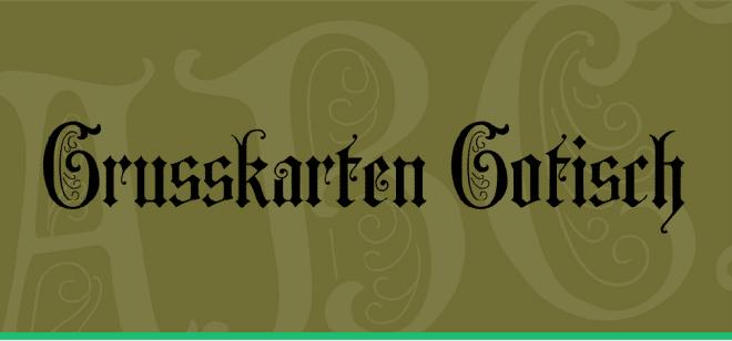 example of Grusskarten Gotisch typeface with medieval appearance